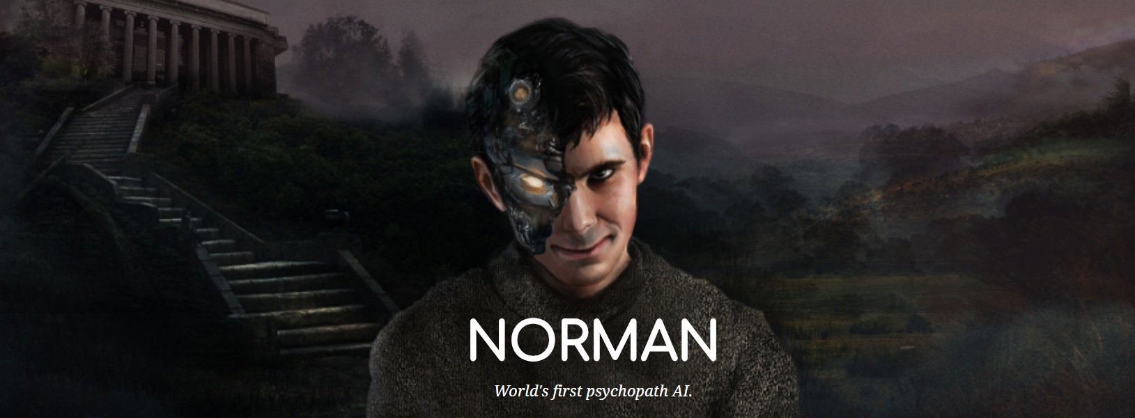 Scientists have created the AI-psychopath